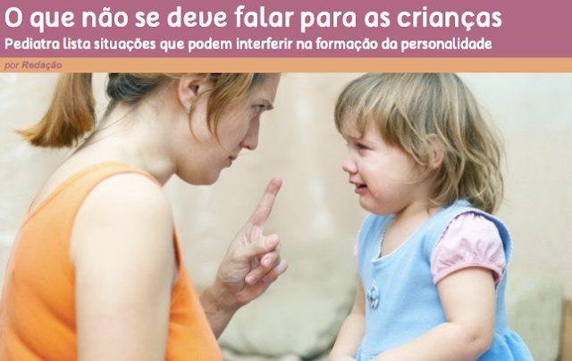 O que não se deve dizer para crianças. Nutricionista Aline Lamarco.