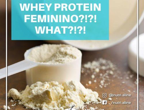 Whey Protein Feminino?!?! What?!?!?