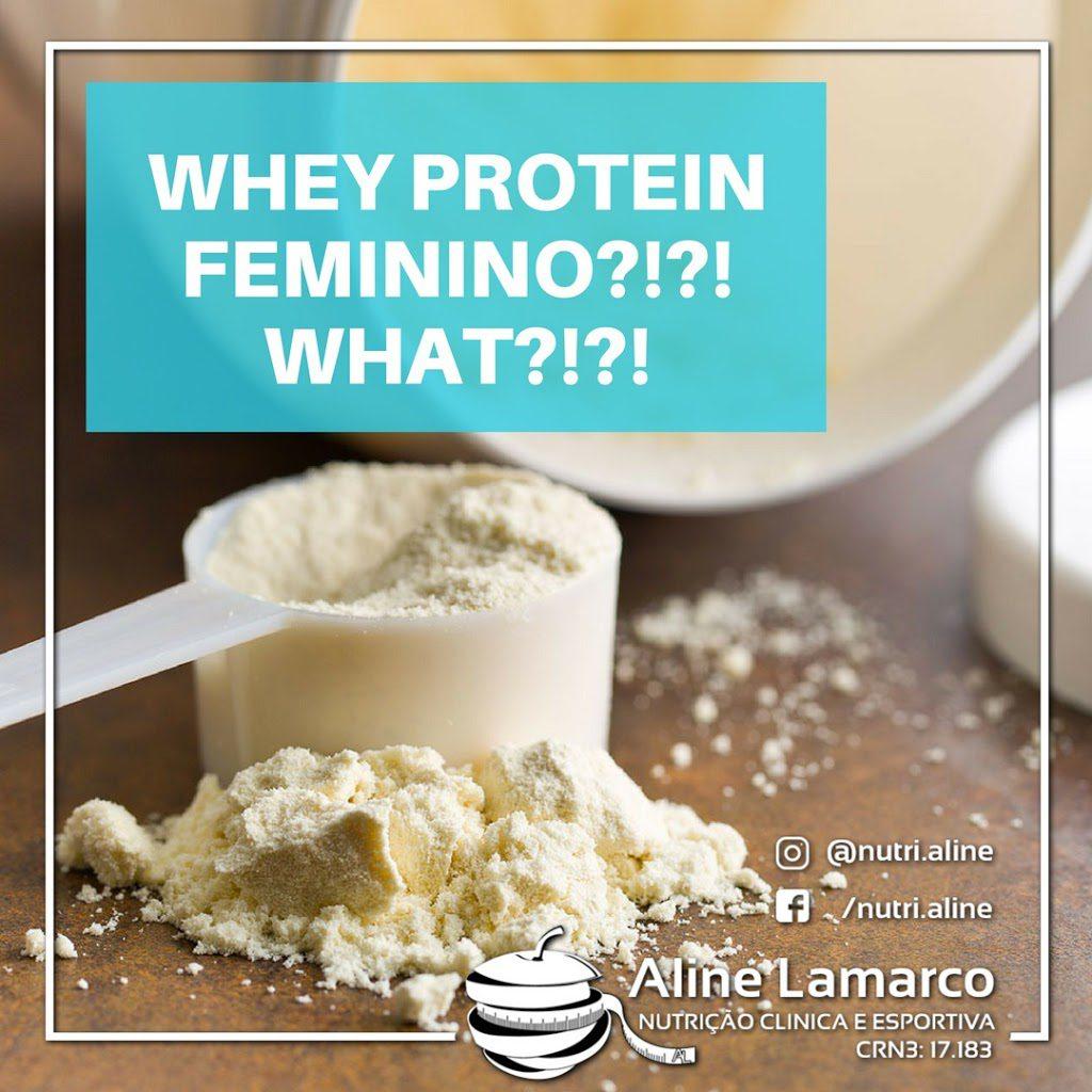 Whey Protein feminino? Como assim? Nutricionista Aline Lamarco explica um pouco sobre esse whey.